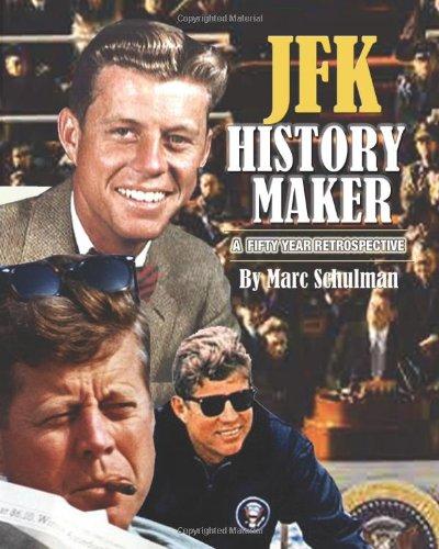 9781885881205: JFK History Maker: A 50 Year Retrospective