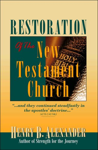 9781885891402: Restoration of the New Testament Church