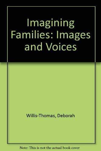 Imagining Families: Images & Voices: Deborah Willis, Jane
