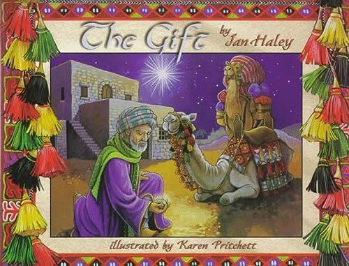 The Gift: Jan Haley; Illustrator-Karen