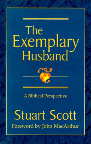 9781885904218: The Exemplary Husband: A Biblical Perspective