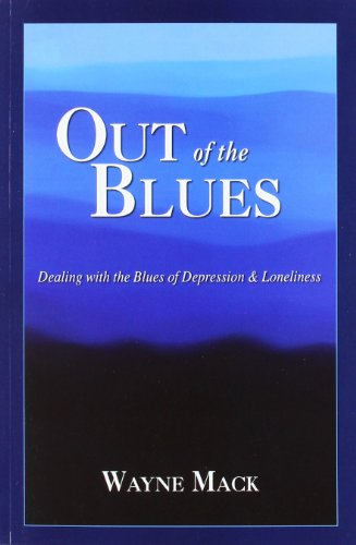9781885904591: Out of the Blues: Dealing with the Blues of Depression and Loneliness