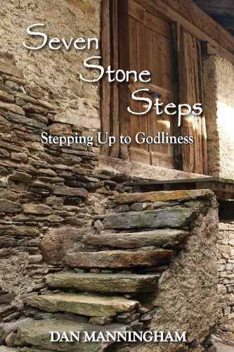 9781885904942: Seven Stone Steps: Stepping Up to Godliness