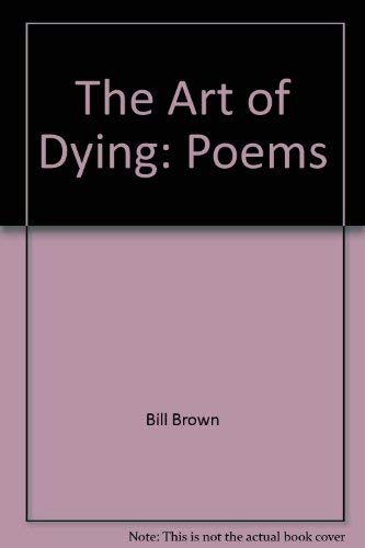 The Art of Dying: Brown, Bill