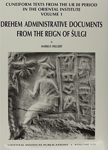 Drehem Administrative Documents From the Reign of Sulgi