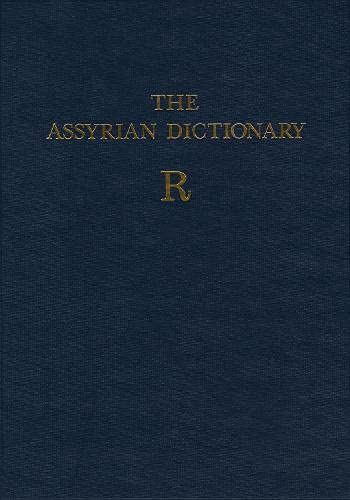Chicago Assyrian Dictionary R