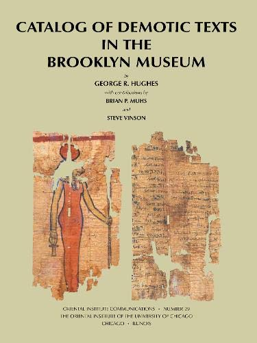 9781885923271: Catalog of Demotic Texts in the Brooklyn Museum (Oriental Institute Communications)