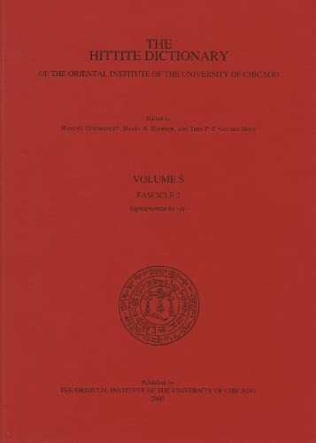 Hittite Dictionary of the Oriental Institute of the University of Chicago Volume S fascicle 2 ...