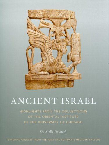9781885923653: Ancient Israel: Highlights from the Collections of the Oriental Institute of the University of Chicago (Oriental Institute Museum Publications (Paperback))