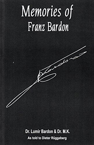 Memories of Franz Bardon: Bardon, Lumir