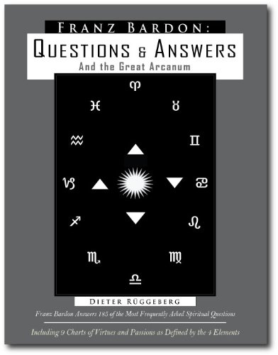 Franz Bardon: Questions & Answers and The: Dieter Rueggeberg; Editor-Franca