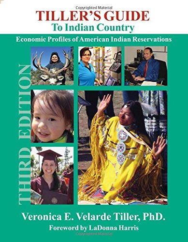 9781885931061: Tiller's Guide to Indian Country: Economic Profiles of American Indian Reservations