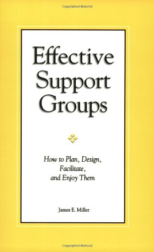 Effective Support Groups (9781885933263) by James E. Miller