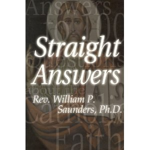 9781885938145: Straight Answers: Answers to 100 Questions About the Catholic Faith