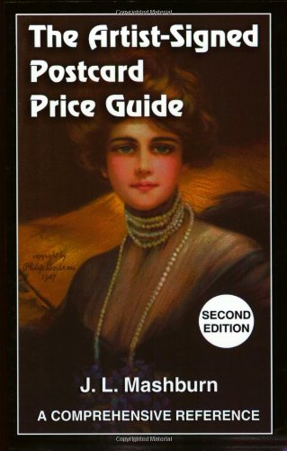 9781885940117: The Artist-Signed Postcard Price Guide, Second Edition: A Comprehensive Reference