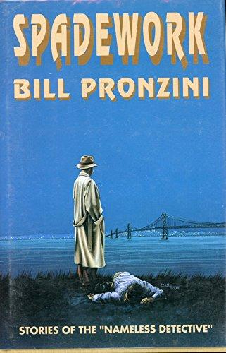 Spadework: Pronzini, Bill