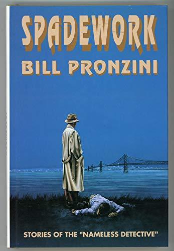 SPADEWORK: PRONZINI,BILL