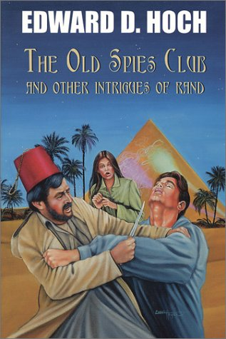 9781885941602: The Old Spies Club and Other Intrigues of Rand