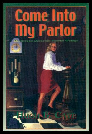 COME INTO MY PARLOR: Tales from Detective Fiction Weekly (SIGNED, LIMITED EDITION)