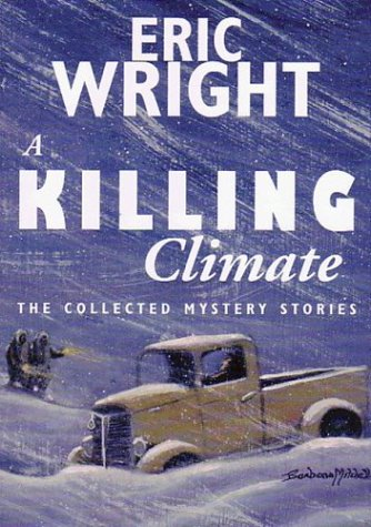 A KILLING CLIMATE: Collected Short Mysteries [Limited Edition / SIGNED]