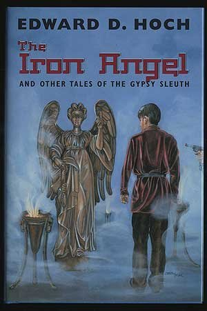 The Iron Angel: And Other Tales of the Gypsy Sleuth (1885941900) by Edward D. Hoch