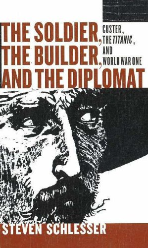 Soldier, the Builder and the Diplomat: Schlesser, Steven