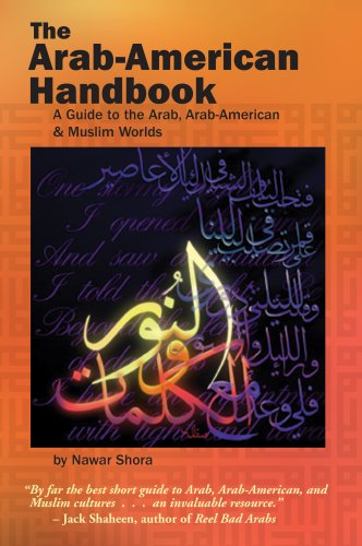 9781885942142: The Arab-American Handbook