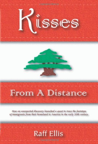 Kisses from a Distance: An Immigrant Family Experience: Ellis, Raff