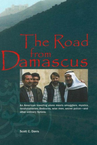 The Road from Damascus: A Journey Through Syria (Bridge Between the Cultures Series)