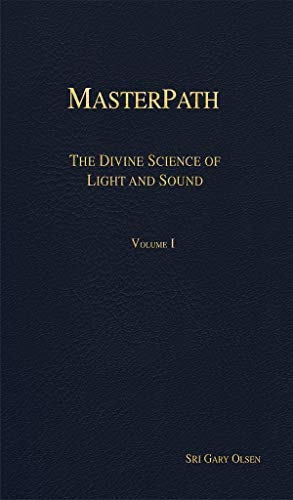 9781885949011: MasterPath: The Divine Science of Light and Sound (Vol. 1)