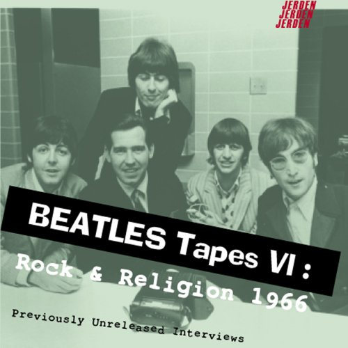 9781885959300: Beatles Tapes 6: Rock & Religion 1966