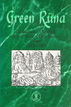 9781885972033: Green Runa, The Runemaster's Notebook: Shorter Works of Edred Thorsson Volume I (1978-1985)