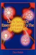 9781885972101: Uncle Setnakt's Essential Guide to the Left Hand Path