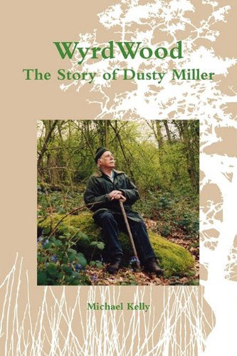 9781885972392: Wyrdwood: The Story of Dusty Miller