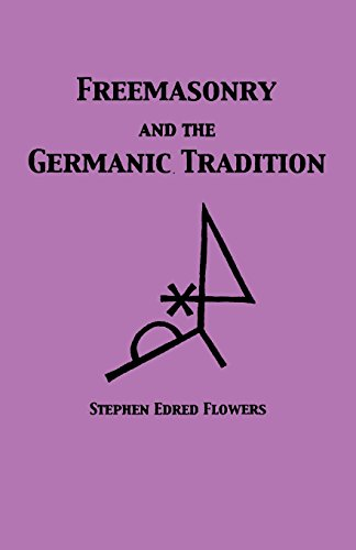 9781885972927: Freemasonry and the Germanic Tradition