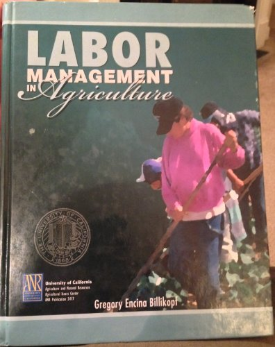 Labor management in agriculture: Cultivating personnel productivity (DANR [special] publication): ...