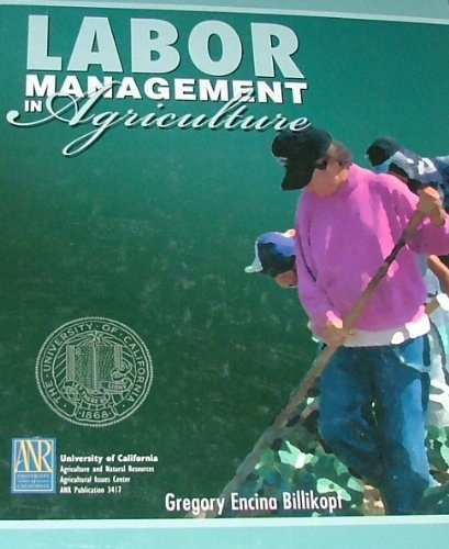 9781885976062: Labor management in agriculture: Cultivating personnel productivity (DANR [special] publication)