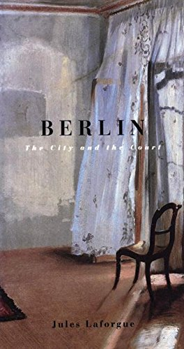 9781885983022: Berlin: The City and the Court