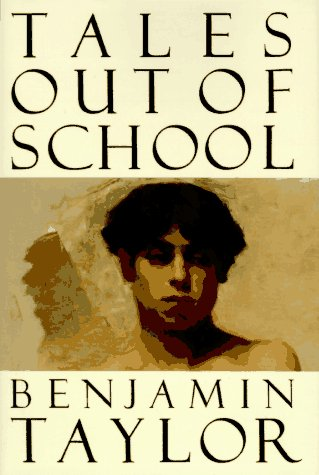 Tales Out of School: Taylor, Benjamin