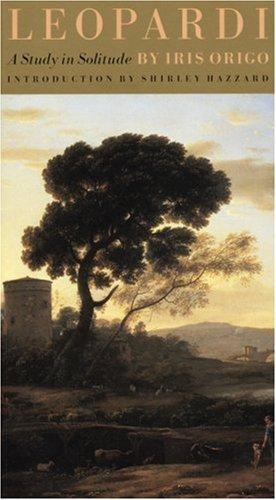 9781885983442: Leopardi: A Study in Solitude