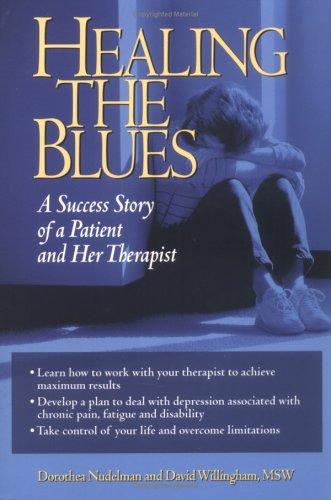 9781885987105: Healing the Blues