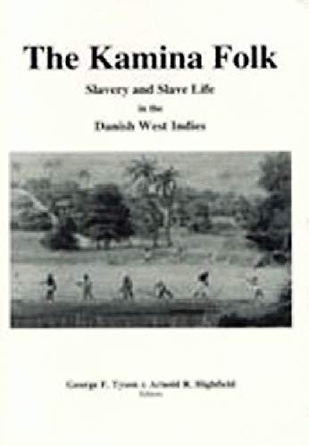 The Kamina folk: Slavery and slave life