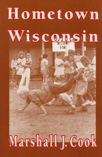Hometown Wisconsin: Marshall J. Cook
