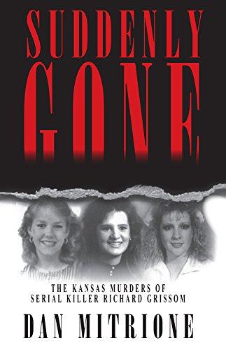Suddenly Gone: The Kansas Murders of Serial: Dan Mitrione
