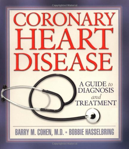 9781886039582: Coronary Heart Disease: A Guide to Diagnosis and Treatment