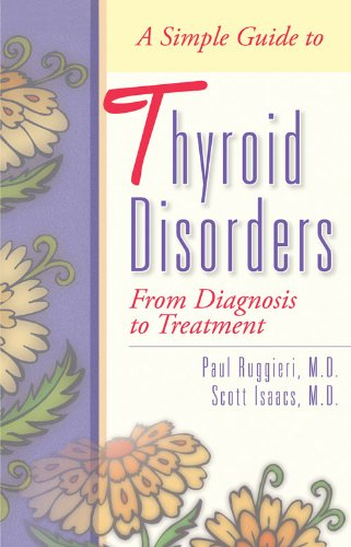 9781886039636: A Simple Guide to Thyroid Disorders: From Diagnosis to Treatment