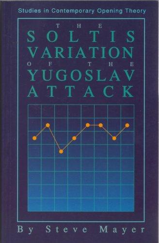 9781886040168: Soltis Variation of the Yugoslav Attack