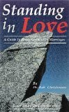 9781886045019: Standing in Love, a Guide to Repairing Broken Marriages
