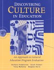 9781886047006: Discovering Culture in Education: An Approach to Cultural Education Program Evaluation