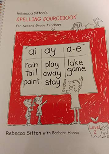 9781886050280: Rebecca Sitton's Spelling Sourcebook for 2nd Grade Teachers : Level 2